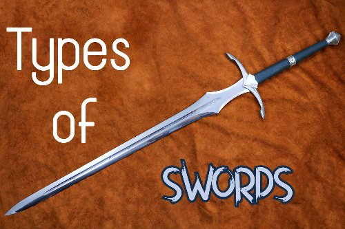 10 Different Types of Swords in the World