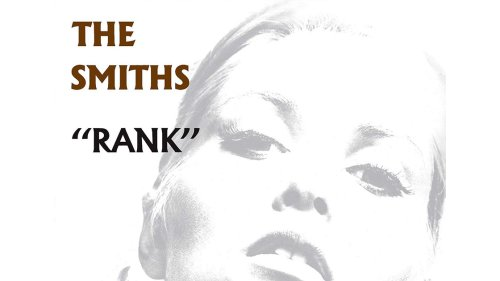 Rank: Why The Smiths' Incendiary Live Album Deserves Top Billing - Dig!