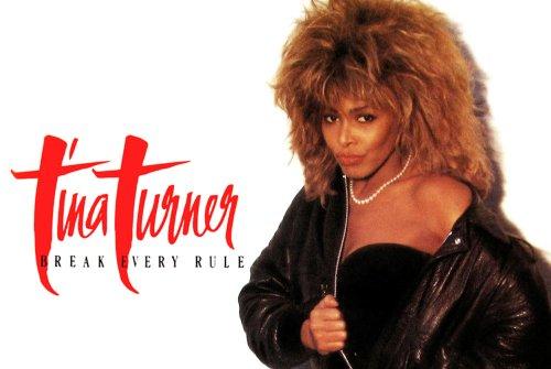 Break Every Rule: How Tina Turner Made Her Comeback Stick - Dig!