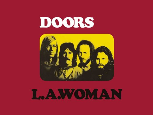 LA Woman: Closing The Doors' First Era With An All-American Classic