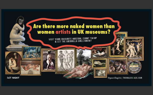Go look at nudes in the name of art, it's what the Guerrilla Girls want