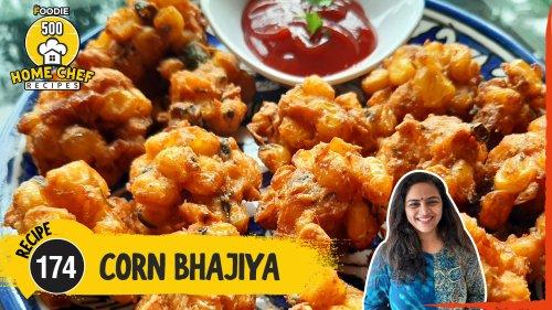 Corn Bhajiya | Rainy Day Special | The Foodie