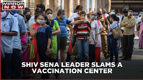 Shiv Sena Councillor threatens citizens over getting jabbed first at a vaccination center in Mumbai