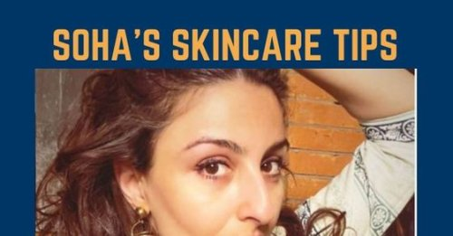 [EXCLUSIVE] Soha Ali Khan reveals her 4 must-dos for soft, glowing skin