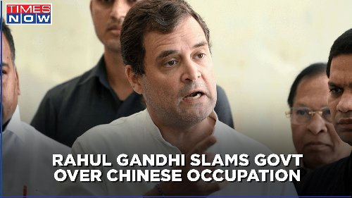 Congress MP Rahul Gandhi hits out at govt over LAC situation with China