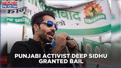 Punjabi actor-activist Deep Sidhu granted bail in the second case related to Republic Day Violence