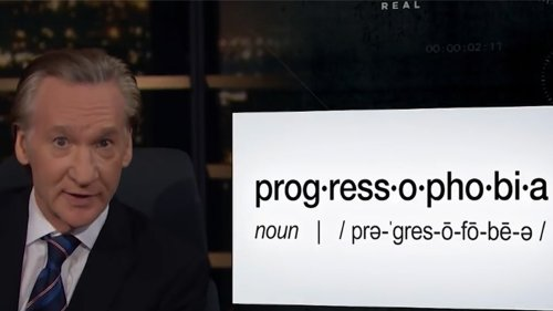 Bill Maher The Young, The Woke, Kevin Hart ... They Have a Bad Case of Progress-o-Phobia!!!