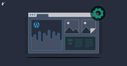 How to Approach Modern WordPress Development (Part 1)