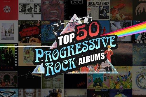 Top 50 Progressive Rock Albums