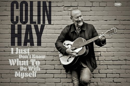 Colin Hay Covers Beatles, Kinks, Faces and More on New Album