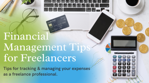 How to Financially Succeed As a Freelancer