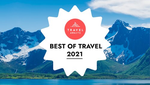 TravelAwaits' Best Of Travel Awards 2021: Winners And Finalists - TravelAwaits