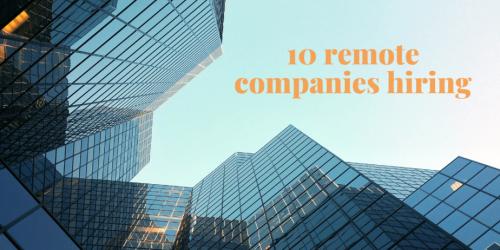 10 Remote Companies Hiring in November 2020