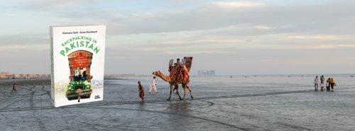 Backpacking in Pakistan: Das erste Reisebuch über Pakistan