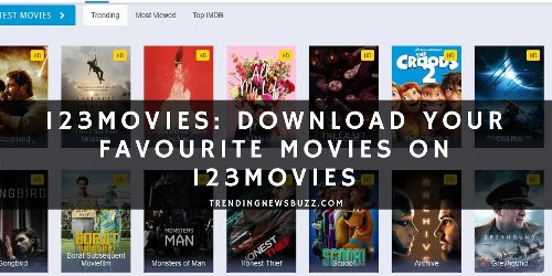 123Movies: Download your Favourite Movies on 123Movies