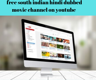 Top 10 YouTube channels to watch south Indian movies Dubbed in Hindi - Trendpickle