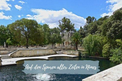 Auf den Spuren alter Zeiten in Nîmes