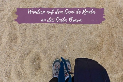 Wandern auf dem Cami de Ronda an der Costa Brava