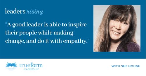 Leaders Rising: Sue Hough