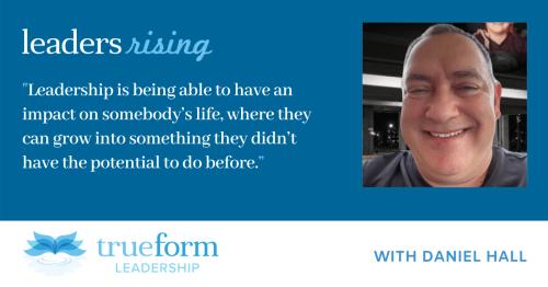 Leaders Rising: Daniel Hall