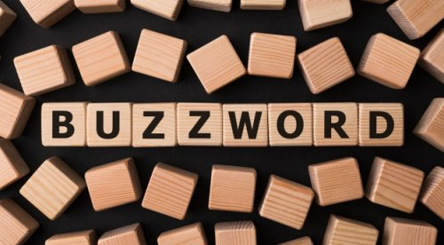 Top 30 marketing buzzwords in 2021 every marketer should know