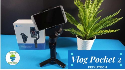 FeiyuTech VLOG Pocket 2 | Recensione Twister Android - Twister Android