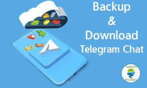 Come creare un backup delle chat Telegram - Twister Android