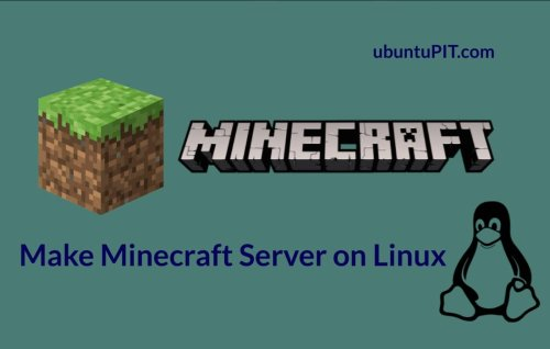 How to Make Minecraft Server on Linux Distributions