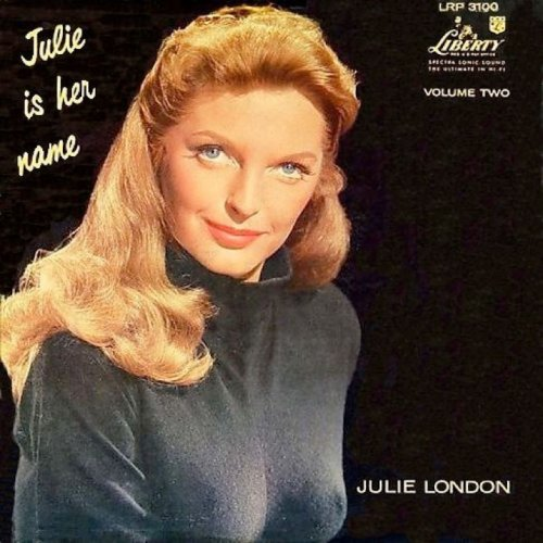 'Julie Is Her Name, Volume Two': Julie London's Signature Sophistication