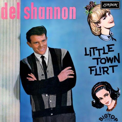'Little Town Flirt' LP: Singles King Del Shannon Finally Cracks US LP Chart
