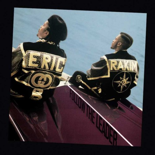 Follow The Leader: How Eric B & Rakim Leaped To The Head Of The Pack