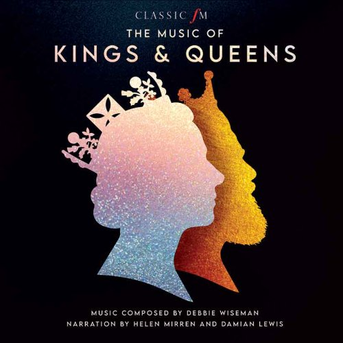 Debbie Wiseman's 'The Music Of Kings & Queens' Out Now   uDiscover