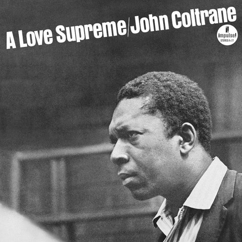 'A Love Supreme': John Coltrane's Jazz Masterpiece Explained | uDiscover