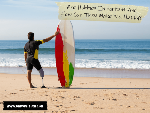 Are Hobbies Important And How Can They Make You Happy?