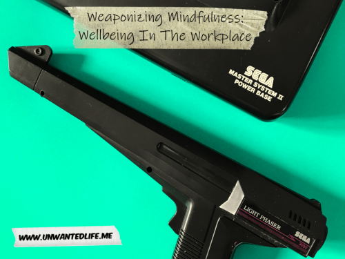 Weaponizing Mindfulness: Wellbeing In The Workplace