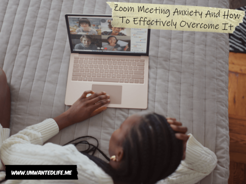 Zoom Meeting Anxiety And How To Effectively Overcome It