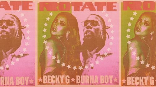 Burna Boy And Becky G Team Up With 'Rotate'