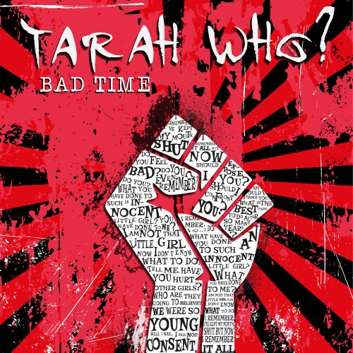 """Tarah Who? Releases """"Bad Time"""" Dedicated To Sexual Assault Survivors -"""