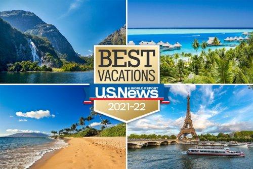 U.S. News Best Vacations: Travelers Seek Nature, Adventure in 2021-22