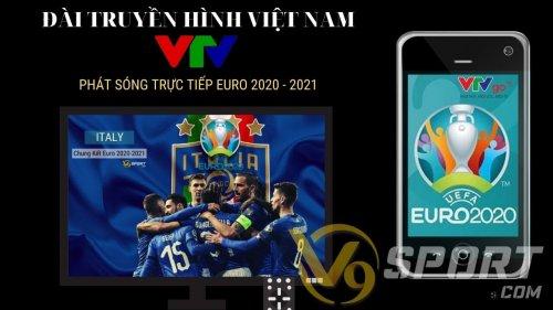 VTV Công Bố Lịch Phát Sóng Vòng Chung Kết UEFA EURO 2020