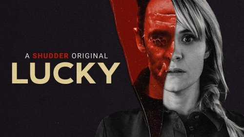 'Lucky' Shines A Light On The Toxic Nature Of Survival - Mother of Movies