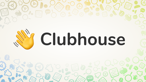 Clubhouse Expands to Android Users
