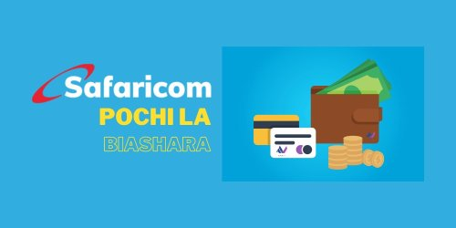 How to register for Safaricom Pochi La Biashara