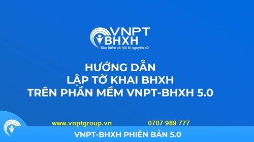 Đăng ký Phần Mềm Bảo Hiểm Xã Hội VNPT | BHXH VNPT - VNPTGroup