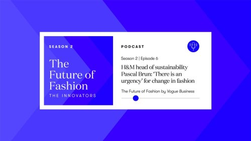 H&M head of sustainability Pascal Brun: 'There is an urgency' for change in fashion