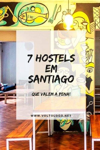 7 hostels em Santiago, no Chile, que valem a pena!