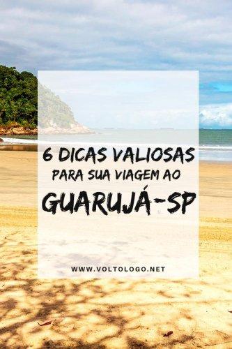 6 dicas valiosas para sua viagem ao Guarujá – SP