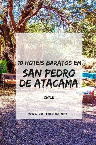 7 hotéis baratos em San Pedro de Atacama [CHILE]