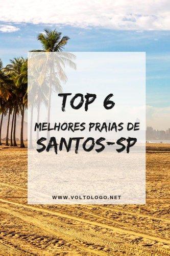 TOP 6: Melhores praias de Santos, São Paulo [Entenda]