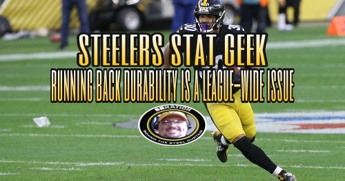 Steelers Podcast: Running Back durability is a league-wide issue